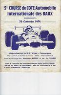 13 LES BAUX DE PROVENCE PROGRAMME COURSE AUTOMOBILE INTERNATIONALE DES BAUX 1974 SPORT ARLES SAINT REMY BOUCHES DU RHONE - Programas