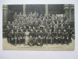 PARIS  - 7° CONGRES  DU  SYNDICAT  DES  OUVRIERS  DES  P.T.T. 14/15/16  AVRIL 1910 - A  LA  BOURSE  DU  TRAVAIL   TTB - France