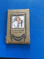 Petits Livres D'heures : Un Petit Bréviaire De La Mère ( Livre De 34 Pages De 8 Cm Sur 12,5 Cm) - Libros, Revistas, Cómics