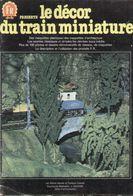 Catalogue F.R.NANTIER 1982 Le Décor Du Train Miniature Produits FR - Libros Y Revistas