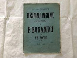 SPARTITO MUSICALE PENSIONATO MUSICALE F.BONAMICI LE FATE VALENZA. - Partitions Musicales Anciennes