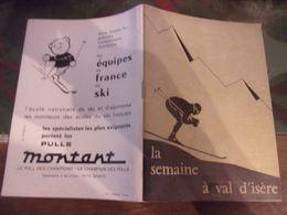 LA SEMAINE A VAL D ISERE    56 PAGES RENSEIGNEMENTS PUB .. - Advertising