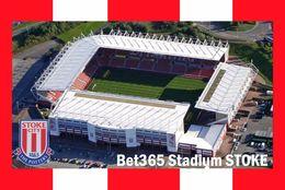 CP.STADE DE FOOTBALL.STOKE-ON-TRENT   ANGLETERRE   BET 365  STADIUM  # CS. 593 - Soccer