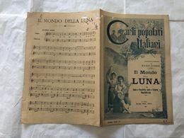 SPARTITO MUSICALE CANTI POPOLARI ITALIANI MARIO FORESI IL MONDO DELLA LUNA. - Partitions Musicales Anciennes