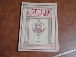 L'Atelier Photographique Revue Professionelle, N°1,1923 - Photographie