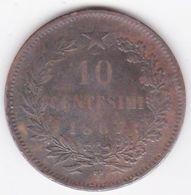 Italie . 10 Centesimi 1867 T Torino , Vittorio Emanuele II - 1861-1946 : Royaume