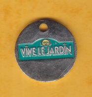 Jeton De Caddie En Métal - Vive Le Jardin - Jardinerie à Le Passage D'Agen (47) - Gettoni Di Carrelli