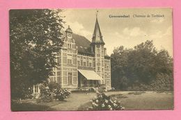 C.P.  Groenendael =  Château De  TERBLOCK - Hoeilaart