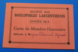 BOULES PÉTANQUE LARGENTIÈRE ARDÈCHE-1948-Société Des Boulophiles Largentierois Carte De Membre Honoraire-Chaniol Marcel - Bocce