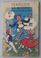 François Le Bossu, D'après La Comtesse De Ségur, 1950 - Bücher, Zeitschriften, Comics