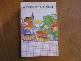 LA CUISINE EN HAINAUT Régionalisme Charleroi Aulne Tournai Thuin Cougnoles Vitoulets Galettes Tartes Cougnou Gastronomie - Gastronomía