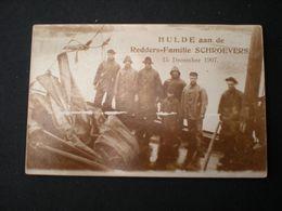 ARNEMUIDEN - HULDE AAN DE REDDERS-FAMILIE SCHROEVERS 15 DECEMBER 1907 - FOTOKAART - Vlissingen