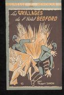 Fascicule Jeunesse Héroïque - Les Grillages De L' Hôtel Bedford - Collection France D'Abord - Ed. Hier Et Aujourd'hui - 1900 - 1949