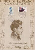 """"""" HEROS DE LA FRANCE COMBATTANTE : LIONEL DUBRAY """" Sur Encart 1er Jour N°té / Soie Edit° A.M.I.S. Parf état - WW2"""