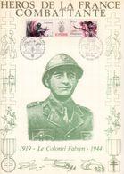 """"""" HEROS DE LA FRANCE COMBATTANTE : COLONEL FABIEN """" Sur Encart 1er Jour N°té / Soie Edit° A.M.I.S. Parf état - WW2"""
