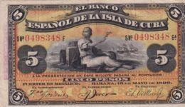 Ref. 1188-1610 - BIN CUBA . 1896. CUBA 5 PESOS 1896 PICK 48 BILLETE BANCO ESPA�OL ISLA DE CUBA - Cuba