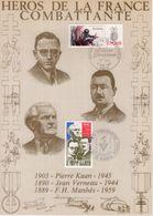 """"""" HEROS DE LA FRANCE COMBATTANTE : KAAN / VERNEAU / MANHES """" Sur Encart 1er Jour N°té / Soie Edit° A.M.I.S. Parf état - WW2"""