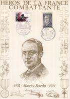""""""" HEROS DE LA FRANCE COMBATTANTE : MAURICE BOURDET """" Sur Encart 1er Jour N°té / Soie Edit° A.M.I.S. Parf état - WW2"""