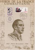 """"""" HEROS DE LA FRANCE COMBATTANTE : PIERRE BROSSOLETTE  """" Sur Encart 1er Jour N°té / Soie Edit° A.M.I.S. Parf état - WW2"""
