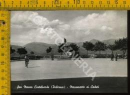 Palermo S. Mauro Castelverde Monumento Ai Caduti - Palermo