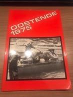 Oostende 1975 Zeldzaam Boek, Een Jaar Samengevat In 110 Foto's - Oostende