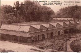 D47  AGEN  Ecole Pratique De Commerce Et D'Industrie Les Ateliers ( Menuiserie-Machines-Outil S ) - Agen