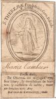 S. Theresiae Holy Card  Santini Image Pieuse Religieuse ( Maria Cambier ) - Santini