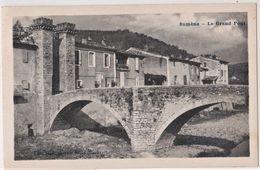 CPA : Sumène (30)   Le Grand Pont   (du XII ème)   Ed Sujol - Sumène