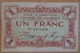 Abbeville ( 80  ) 1 Franc Chambre De Commerce  ND Filigrane Abeille - Chamber Of Commerce