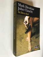 FOLIO Policier N° 487    Si Dieu Dort      Mark HENSHAY & John CLANCHY    407 PAGES - 2007 - Boeken, Tijdschriften, Stripverhalen