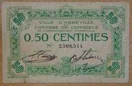 Abbeville ( 80  ) 50 Centimes Chambre De Commerce  ND Sans Filigrane - Chamber Of Commerce