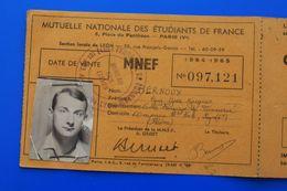 1964/65 CARTE D'ÉTUDIANT UNIVERSITÉ DE LYON-FACULTÉ DES SCIENCES MNEF MUTUELLE NATIONALE ETUDIANTS-ŒUVRES UNIVERSITAIRES - Documents Historiques