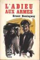 L'ADIEU AUX ARMES--E.HEMINGWAY- Livre De Poche 1965--BE - Boeken, Tijdschriften, Stripverhalen