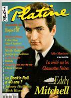 Platine 1994 Eddy Mitchell Céline Dion Claude François Alain Chamfort Mireille Mathieu Jean-Jacques Goldman Hallyday - Muziek