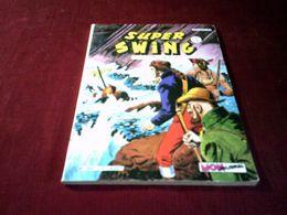 SUPER SWING N° 3  SEPTEMBRE 1980 - Boeken, Tijdschriften, Stripverhalen