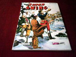 SUPER SWING N° 13  NOVEMBRE  1982 - Boeken, Tijdschriften, Stripverhalen
