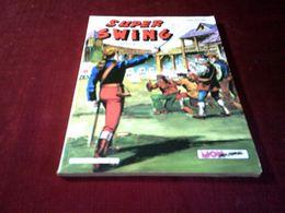 SUPER SWING N° 14 DECEMBRE  1982 - Boeken, Tijdschriften, Stripverhalen