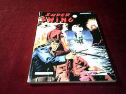 SUPER SWING N° 15  JANVIER  1983 - Boeken, Tijdschriften, Stripverhalen