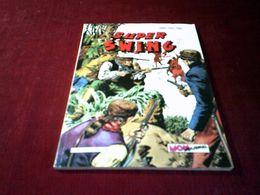 SUPER SWING N° 16  FEVRIER   1983 - Boeken, Tijdschriften, Stripverhalen
