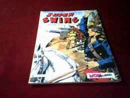 SUPER SWING N° 17  MARS  1983 - Boeken, Tijdschriften, Stripverhalen