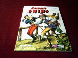 SUPER SWING N° 18 AVRIL  1983 - Boeken, Tijdschriften, Stripverhalen