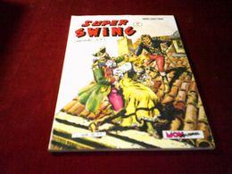 SUPER SWING N° 22  AOUT 1983 - Boeken, Tijdschriften, Stripverhalen