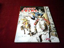 SUPER SWING N° 24 OCTOBRE 1983 - Boeken, Tijdschriften, Stripverhalen
