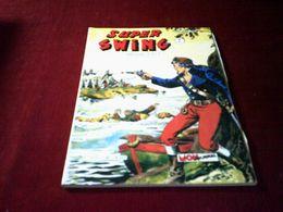 SUPER SWING N° 27  JANVIER 1984 - Boeken, Tijdschriften, Stripverhalen