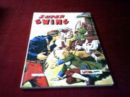 SUPER SWING N° 28   FEVRIER 1984 - Boeken, Tijdschriften, Stripverhalen