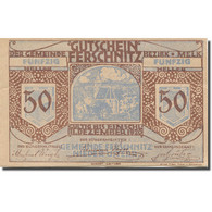 Billet, Autriche, Ferschnitz, 50 Heller, Eglise 1920-12-31, SUP, Mehl:FS 198a - Austria