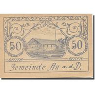 Billet, Autriche, Au A/d D., 50 Heller, Usine, 1920, 1920-05-30, SPL, Mehl:FS 64 - Austria