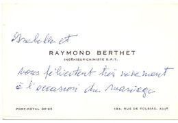 Visitekaartje - Carte De Visite - Ingenieur Chimiste Raymond Berthet - Port Royal - Cartes De Visite