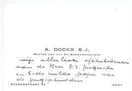 Visitekaartje - Carte De Visite - Rector St Barbaracollege A. Dockx - Gent - Cartes De Visite
