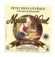 ETIQUETTE De FROMAGE..Petit PONT L'EVEQUE Fabriqué NORMANDIE..Marie Harel..Fromagerie GILLOT  St HILAIRE De BRIOUZE (61) - Quesos